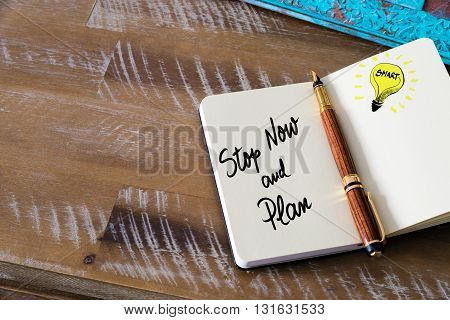 Handwritten Text Stop Now And Plan