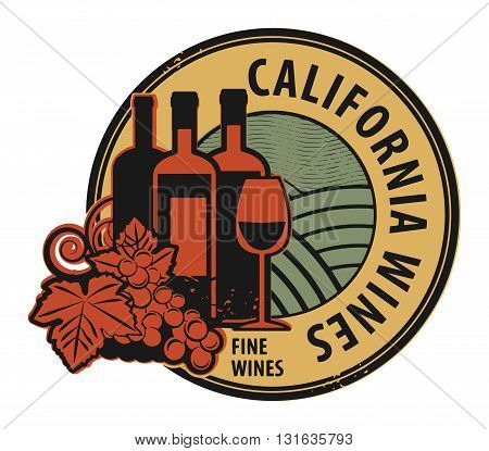 Grunge rubber stamp with words California Fine Wines, vector illustration