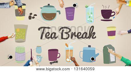 Tea Break Beverage Cafe Drink Relaxation Concept