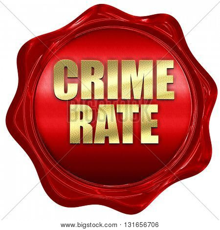 crime rate, 3D rendering, a red wax seal