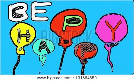 BE HAPPY alphabet with balloons and blue background
