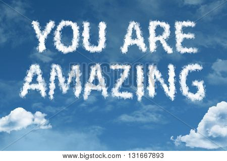 You Are Amazing cloud word with a blue sky