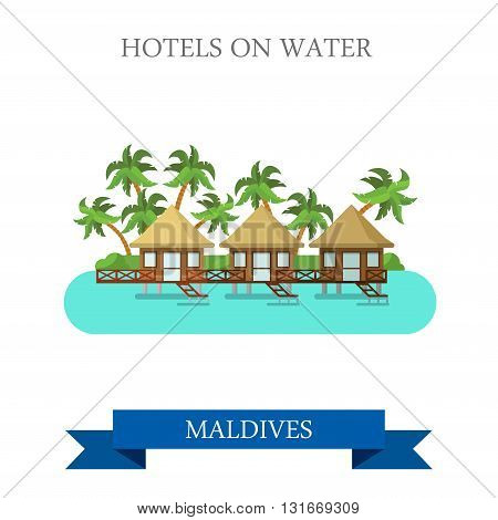 Hotels on Water Maldives vector flat attraction sightseeing