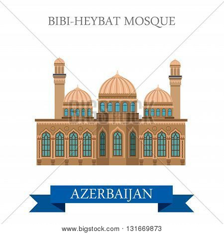 Bibi-Heybat Mosque Azerbaijan landmarks vector flat attraction