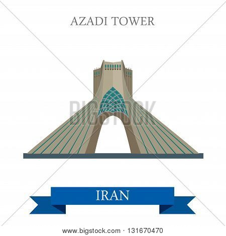 Azadi Tower in Tehran Iran vector flat attraction landmarks