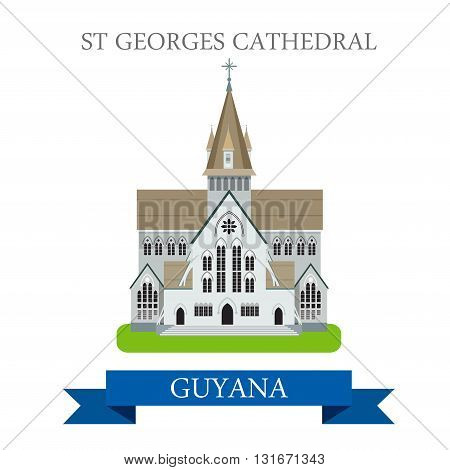 St Georges Cathedral in Guyana vector flat attraction landmarks