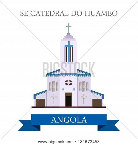 Se Cathedral Do Huambo in Angola vector flat attraction landmark