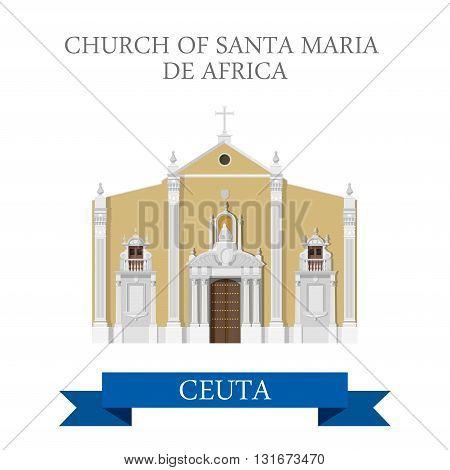 Church of Santa Maria de Africa in Ceuta vector flat
