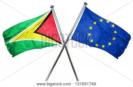 Guyana flag  combined with european union flag