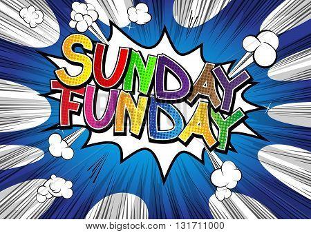 Sunday Funday - Comic book style word.