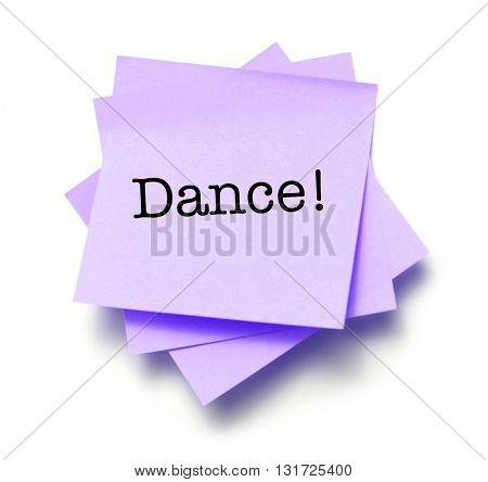 Dance written on a note