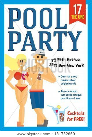 Pool Party. Creative concept template for poster design. Young man and woman in an embrace on the background of the pool drinking cocktails. Vector illustration.