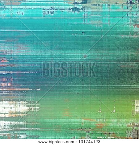 Tinted vintage texture, aged decorative grunge background with traditional antique elements and different color patterns: brown; green; blue; white; cyan