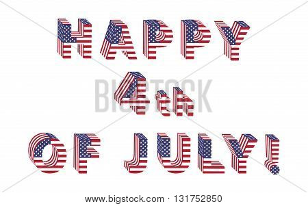 Independence Day big letters from american flag stars and stripes. Letters from full alphabet of american flag letters. Vector illustration for banners and printing. Correct standard colors.