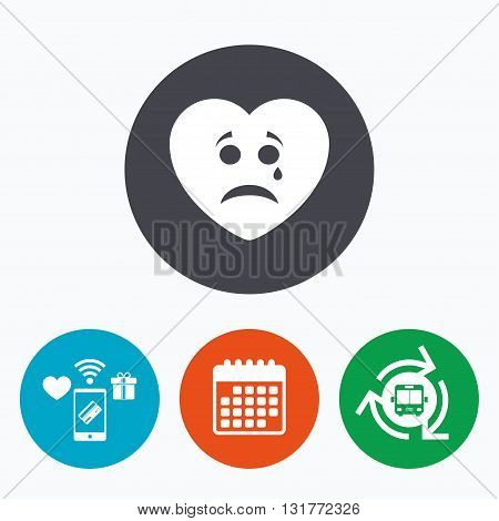 Sad heart face with tear sign icon. Crying chat symbol. Mobile payments, calendar and wifi icons. Bus shuttle.
