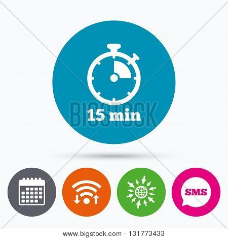 Wifi, Sms and calendar icons. Timer sign icon. 15 minutes stopwatch symbol. Go to web globe.