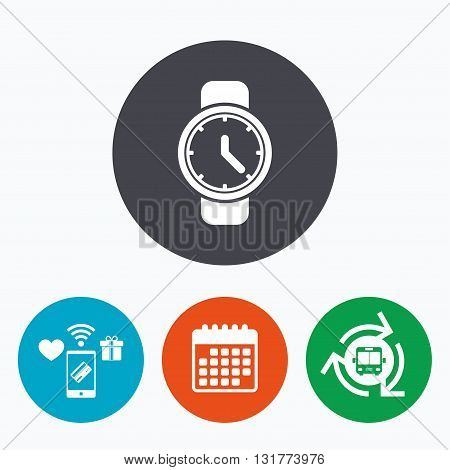 Wrist Watch sign icon. Mechanical clock symbol. Men hand watch. Mobile payments, calendar and wifi icons. Bus shuttle.