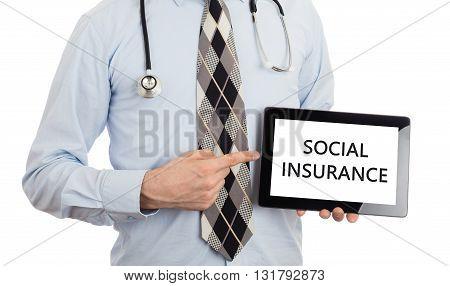 Doctor Holding Tablet - Social Insurance