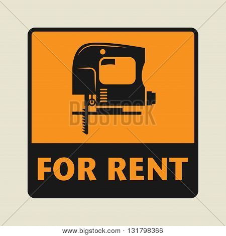 Power Tool For Rent icon or sign vector illustration
