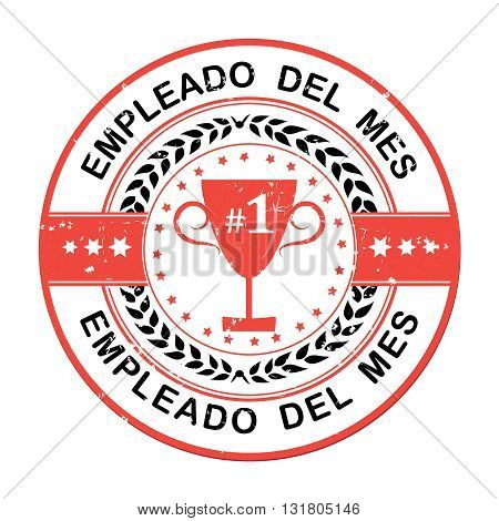 Employee of the month in Spanish language (Empleado del mes) - Printable rubber grunge label / badge