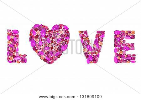 Word Love, heart. Fashion gemstone, luxury shiny glamor colorful placer. Awesome mosaic precious stones, multicolored creative unusual party decoration. Celebration holiday background, isolated
