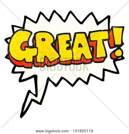 GREAT! freehand speech bubble textured cartoon symbol