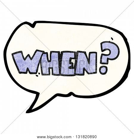 freehand speech bubble textured cartoon when? word