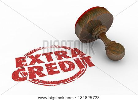 Extra Credit Stamp Bonus Work Task Job Words 3d Illustration