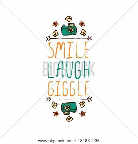 Hand-sketched summer element with camera, shell and starfish on white background. Text - Smile, laugh, giggle