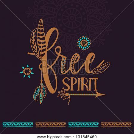 Creative Text Free Spirit with Ethnic elements, Boho style card, poster or banner design, Hand drawn vector illustration.