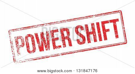 Power Shift Red Rubber Stamp On White