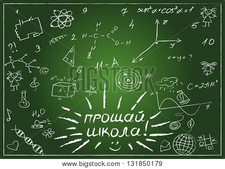 Hand drawn vector illustration set of education and learning doodles with school objects and items. Russian text which is depicted in the picture translated into English Goodbye school.