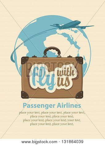 Banner with a travel suitcase and the words fly with us passenger plane and planet Earth