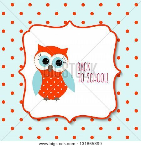 Cute red owl with text Back to school on blue dotted background, vector illustration, eps 10 with transparency