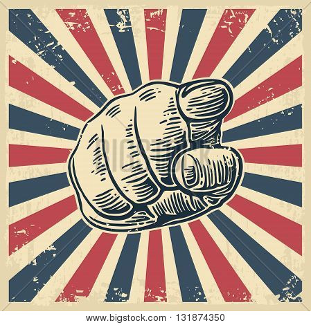 Motivational poster with hand pointing at you or the viewer listen text. Finger at viewer from front. Vector black vintage engraved illustration.