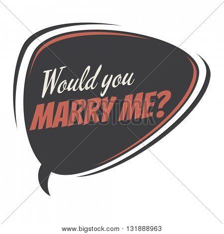 would you marry me retro speech bubble