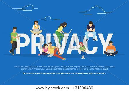 Privacy concept illustration of young various people using mobile gadgets such as tablet pc and smartphone via confidential internet tenologies. Flat design of guys and women near big letters
