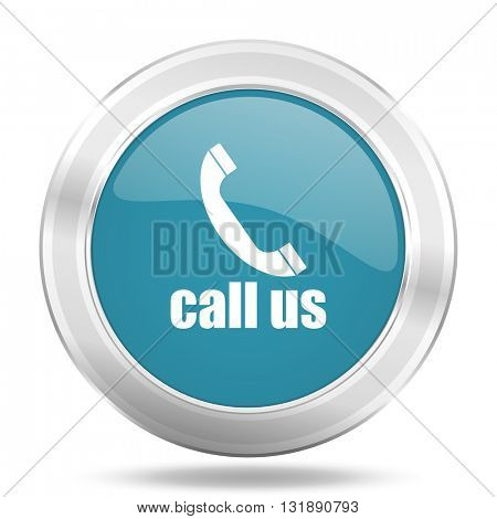 call us icon, blue round metallic glossy button, web and mobile app design illustration