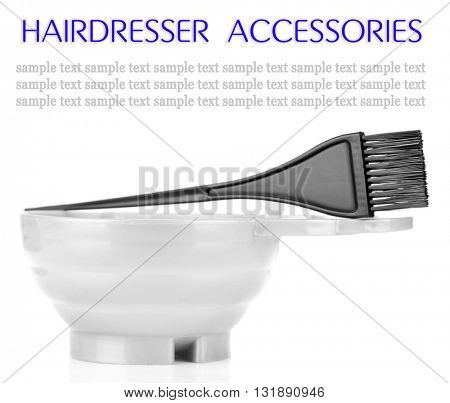 Bowl and brush for hair coloring, isolated on white