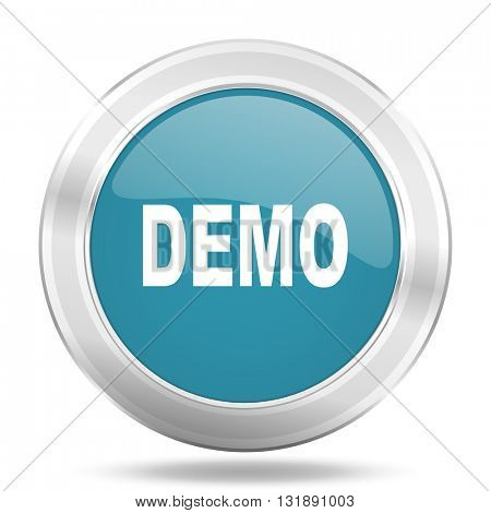 demo icon, blue round metallic glossy button, web and mobile app design illustration