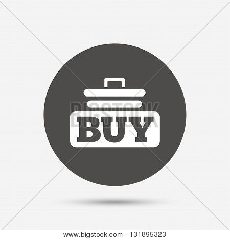 Buy sign icon. Online buying cart button. Gray circle button with icon. Vector
