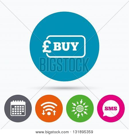 Wifi, Sms and calendar icons. Buy sign icon. Online buying Pound gbp button. Go to web globe.