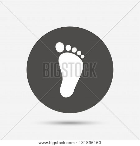 Child footprint sign icon. Toddler barefoot symbol. Gray circle button with icon. Vector