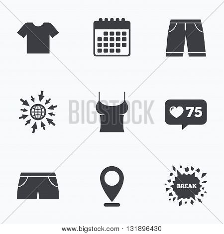 Calendar, like counter and go to web icons. Clothes icons. T-shirt and bermuda shorts signs. Swimming trunks symbol. Location pointer.