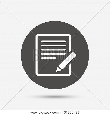 Edit document sign icon. Edit content button. Gray circle button with icon. Vector