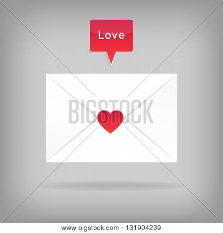 Happy Valentine's Day Envelope. Vector Illustration. Close White Envelope with Heart Shape Seal. Red speech bubble with word Love above