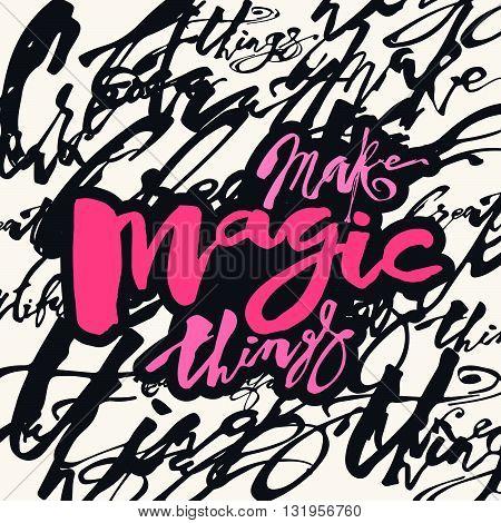 Make Magic Things