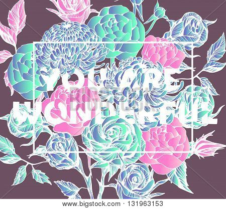 Quote Background with beautiful flowers. Typography background. Decorative floral elements