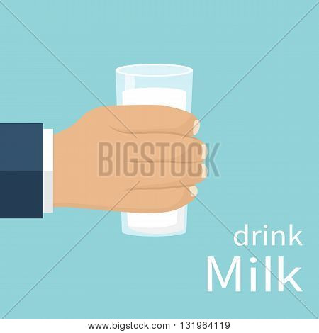 Glass of milk holding man in hand. Vector illustration flat design. Symbol of healthy eating. Concept of natural products. Drink fresh milk. Glass of milk in hand isolated.