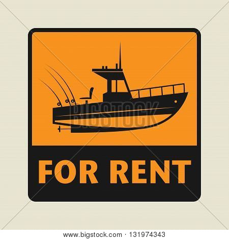 Boat For Rent icon or sign, vector illustration